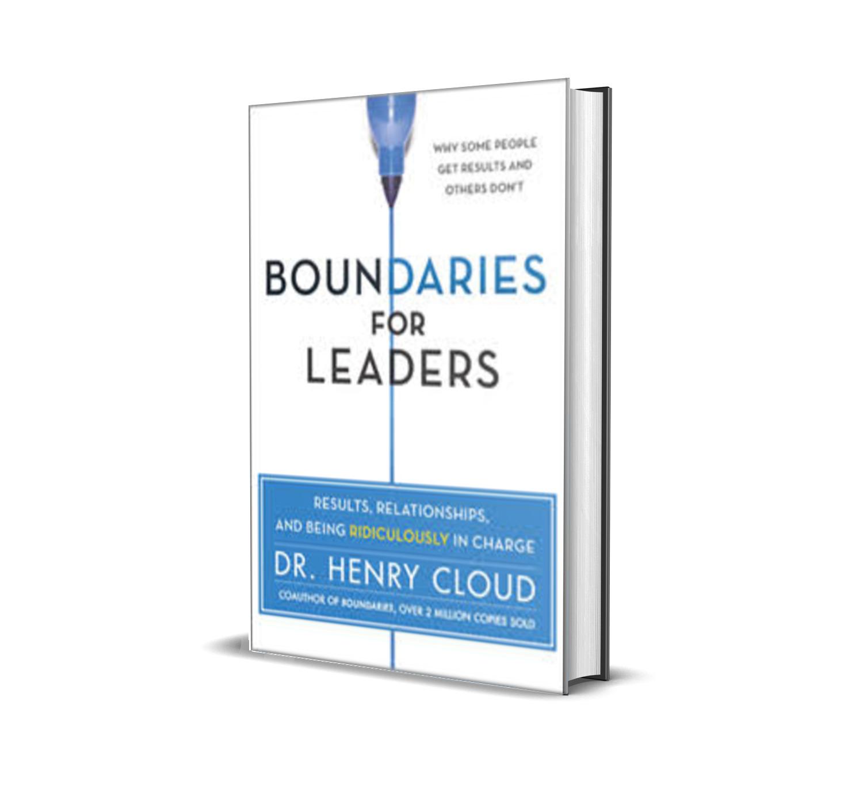 Boundaries for leaders- Dr. Henry Cloud