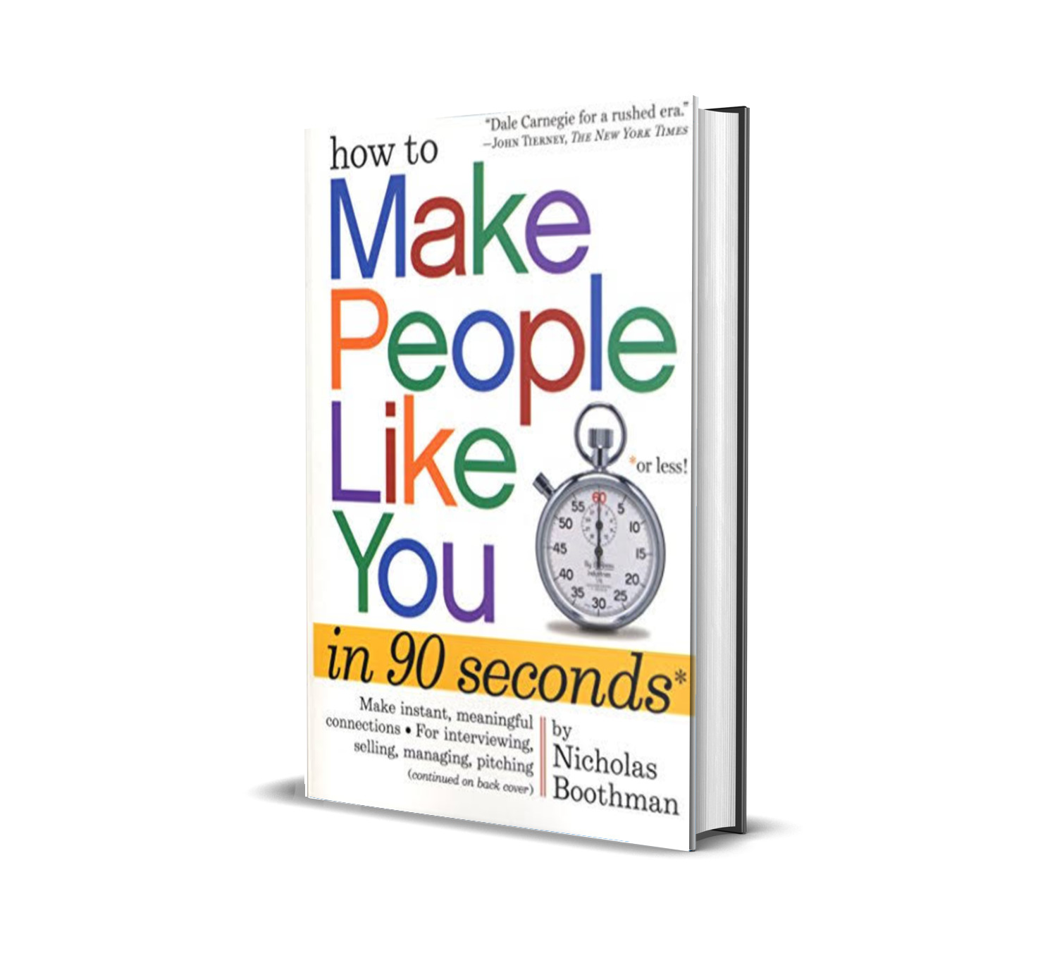 How to make people like you in 90 seconds- Nicholas Boothman