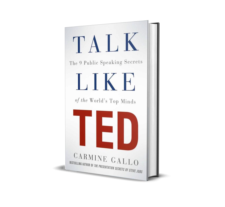 Talk like Ted- Carmine Gallo