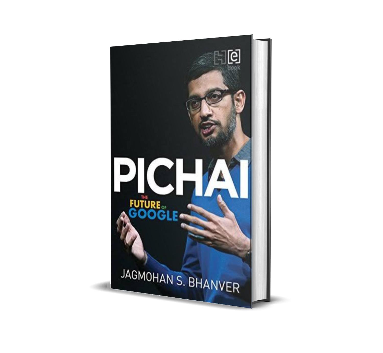 Pichai:the future of Google- Jagmohan Bhanver