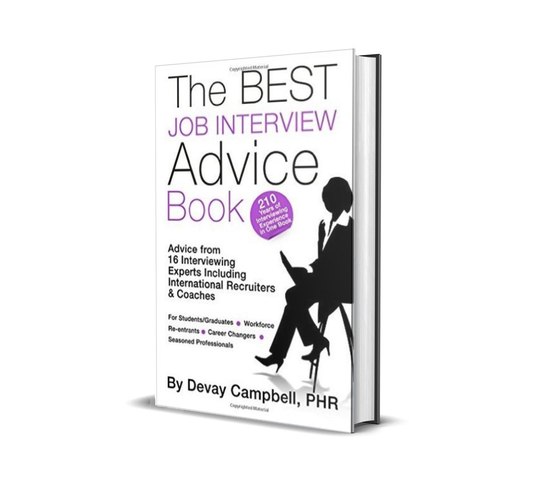 The best job interview advice book- Devay Campbell