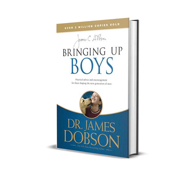 Bringing up boys- Dr. James Dobson