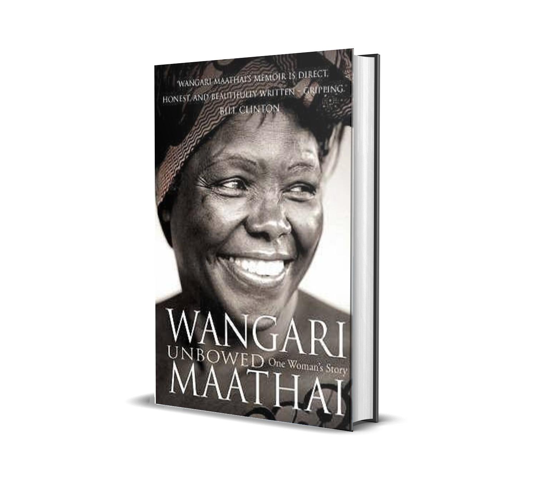 Unbowed- Wangari Maathai