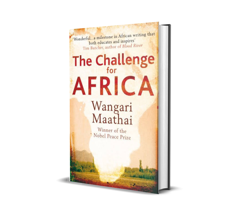 The challenge for Africa - Wangari Maathai