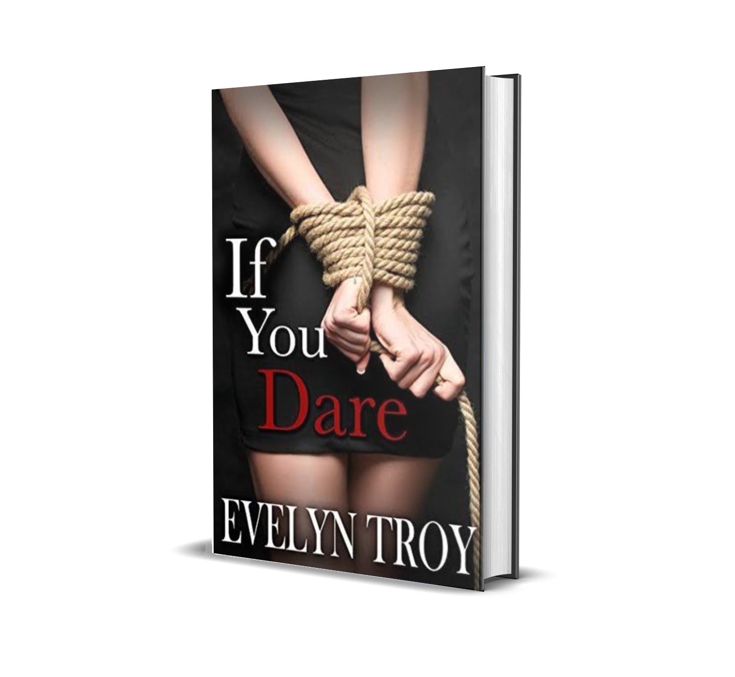If you dare- Evelyn Troy