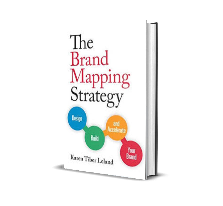 The Brand Mapping Strategy - Karen Tiber