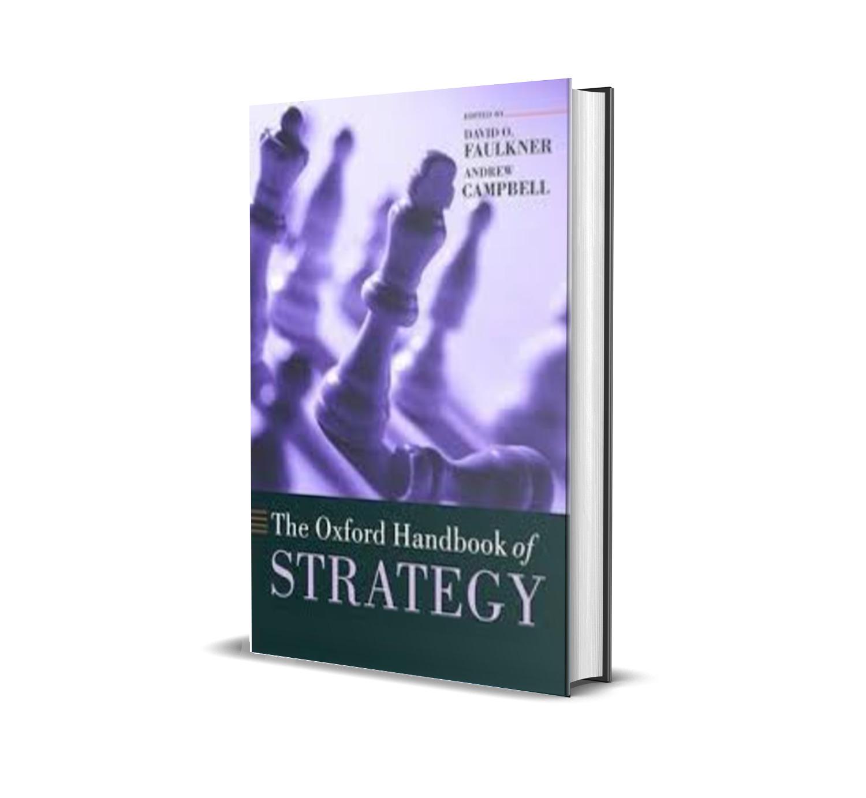 The Oxford Handbook of Strategy - David Faulkner