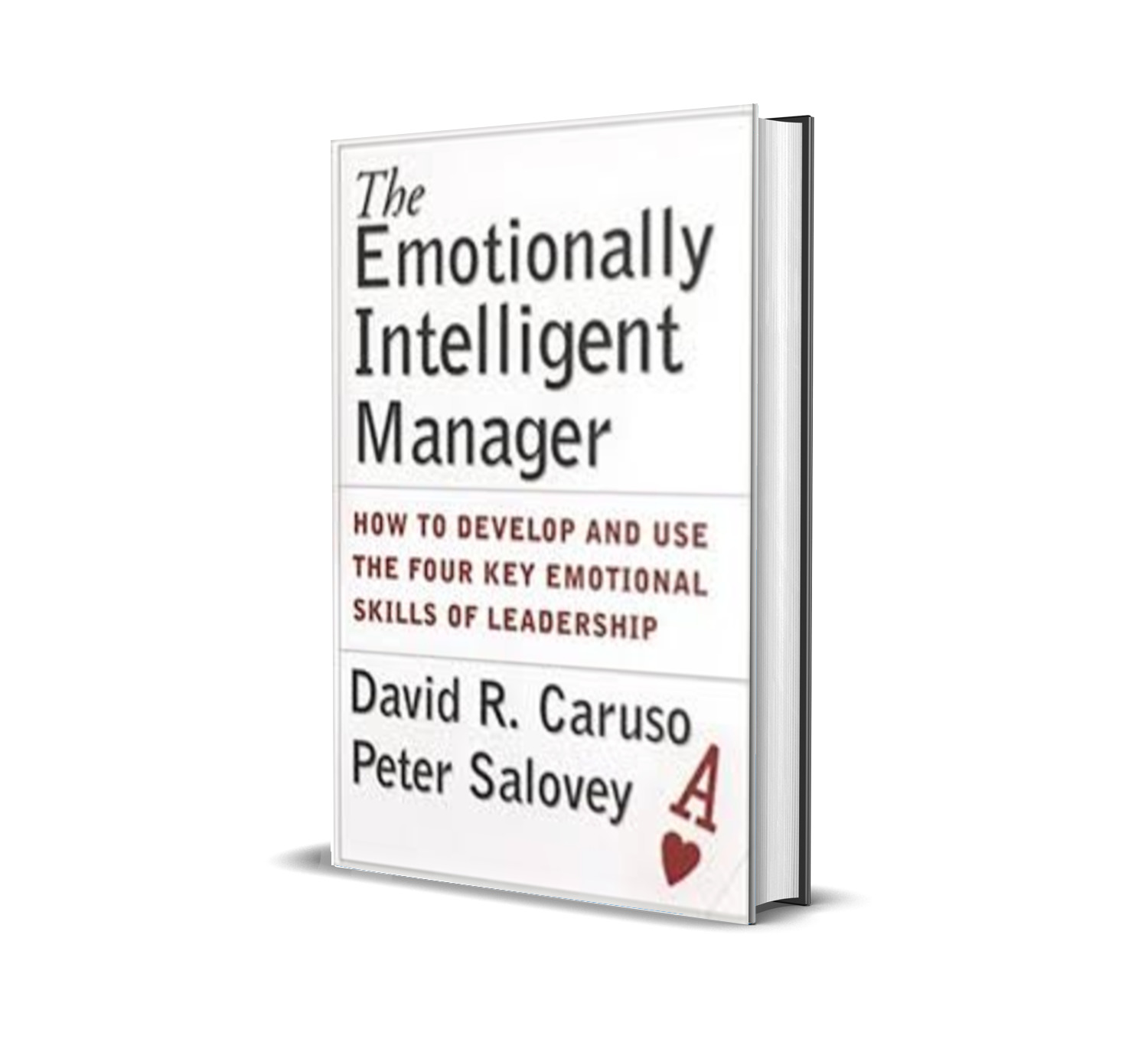 The Emotionally Intelligent Manager - David Caruso