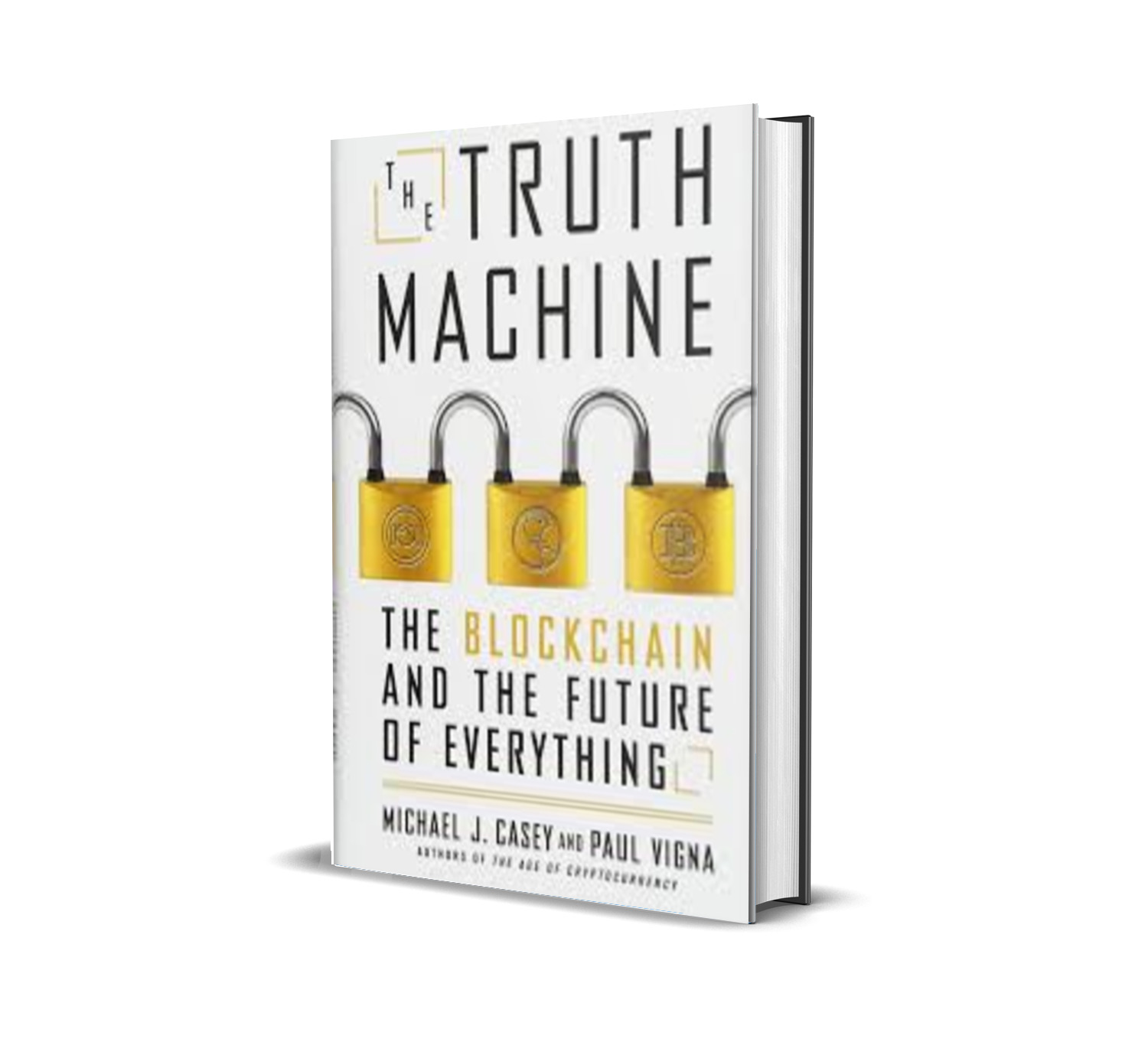 The Truth Machine :The Blockchain and the Future of Everything - Paul Vigna