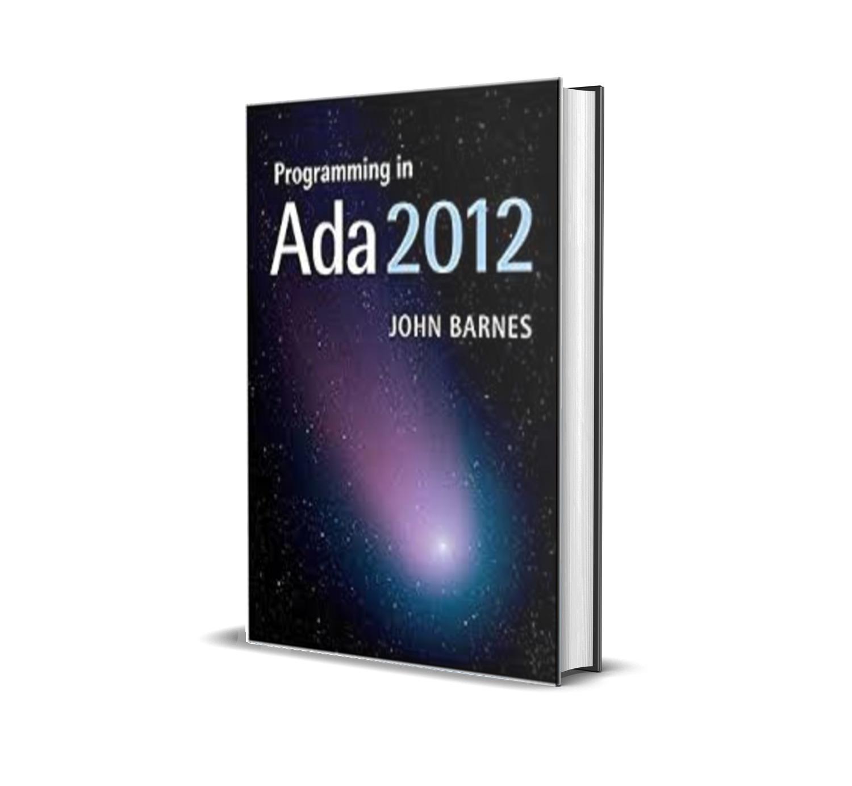 Programming in Ada 2012 - John Barnes
