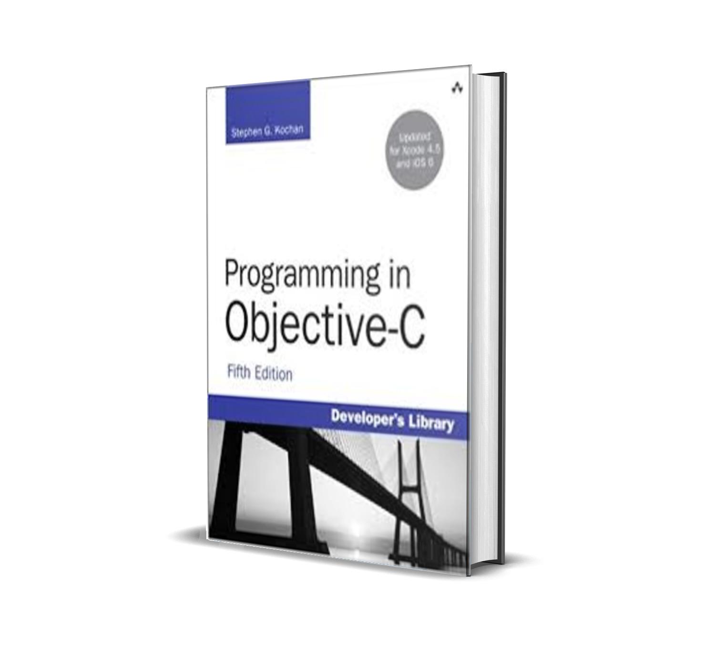 Programming in Objective-C - Stephen Kochan