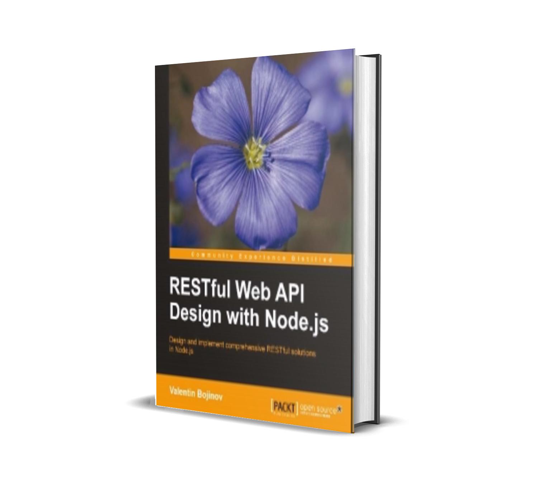RESTful Web API Design with Node.js - Valentin Bojinov