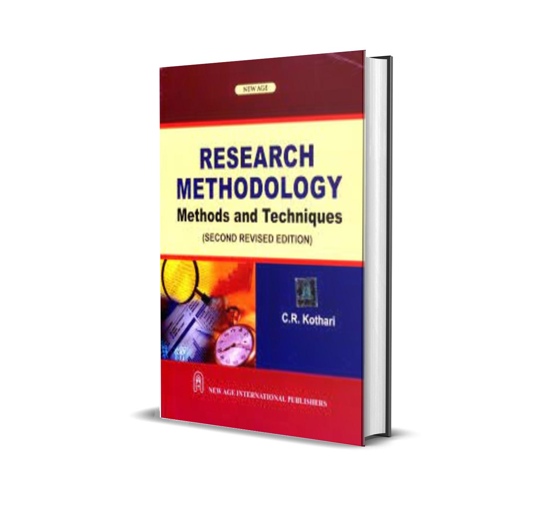 Research Methodology: Methods and Techniques - C.R. Kothari