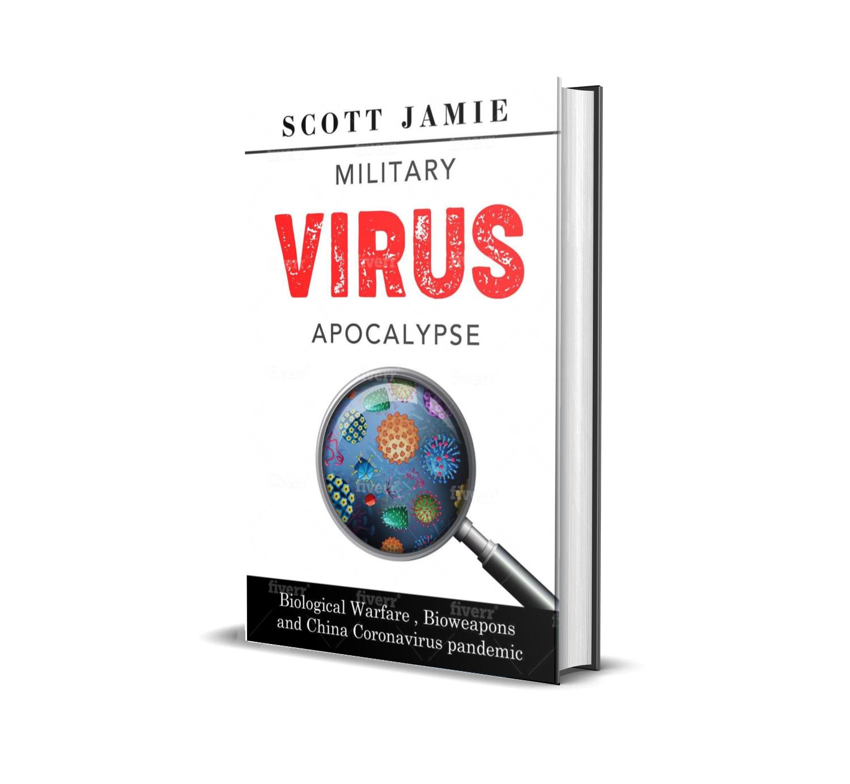 Military Virus Apocalypse – Scott Jamie