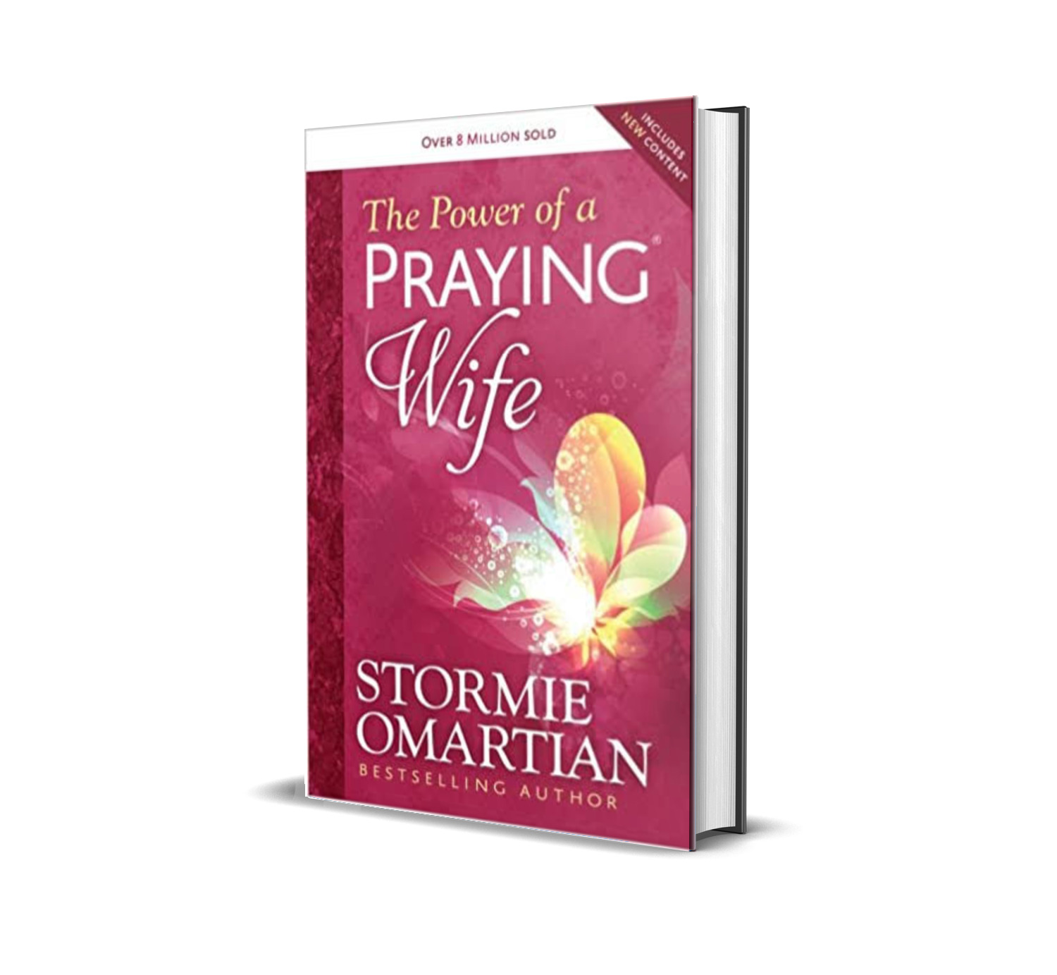 The power of a praying wife- Stormie Omartian