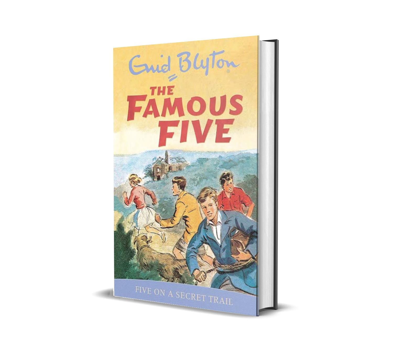Five on a secret trail:the famous five book 15- Enid Blyton