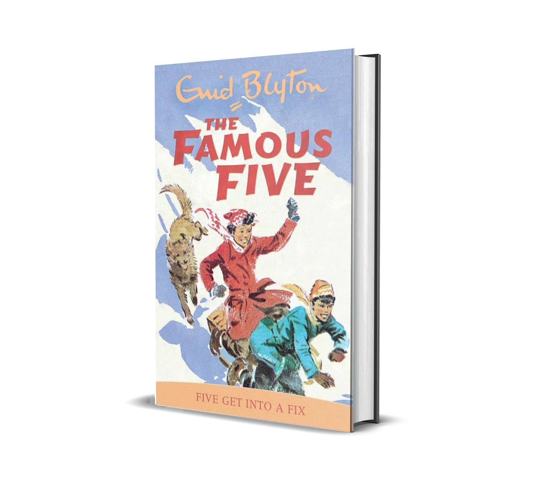 Five get into a fix:the famous five book 17- Enid Blyton