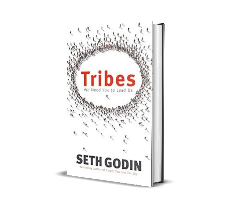 Tribes:we need you to lead us- Seth Godin