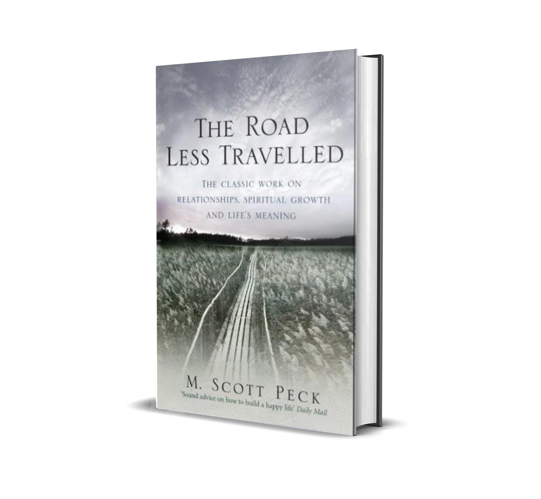 The road less traveled- Scott Peck