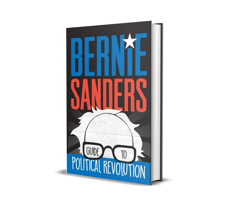Guide to political revolution- Bernie Sanders