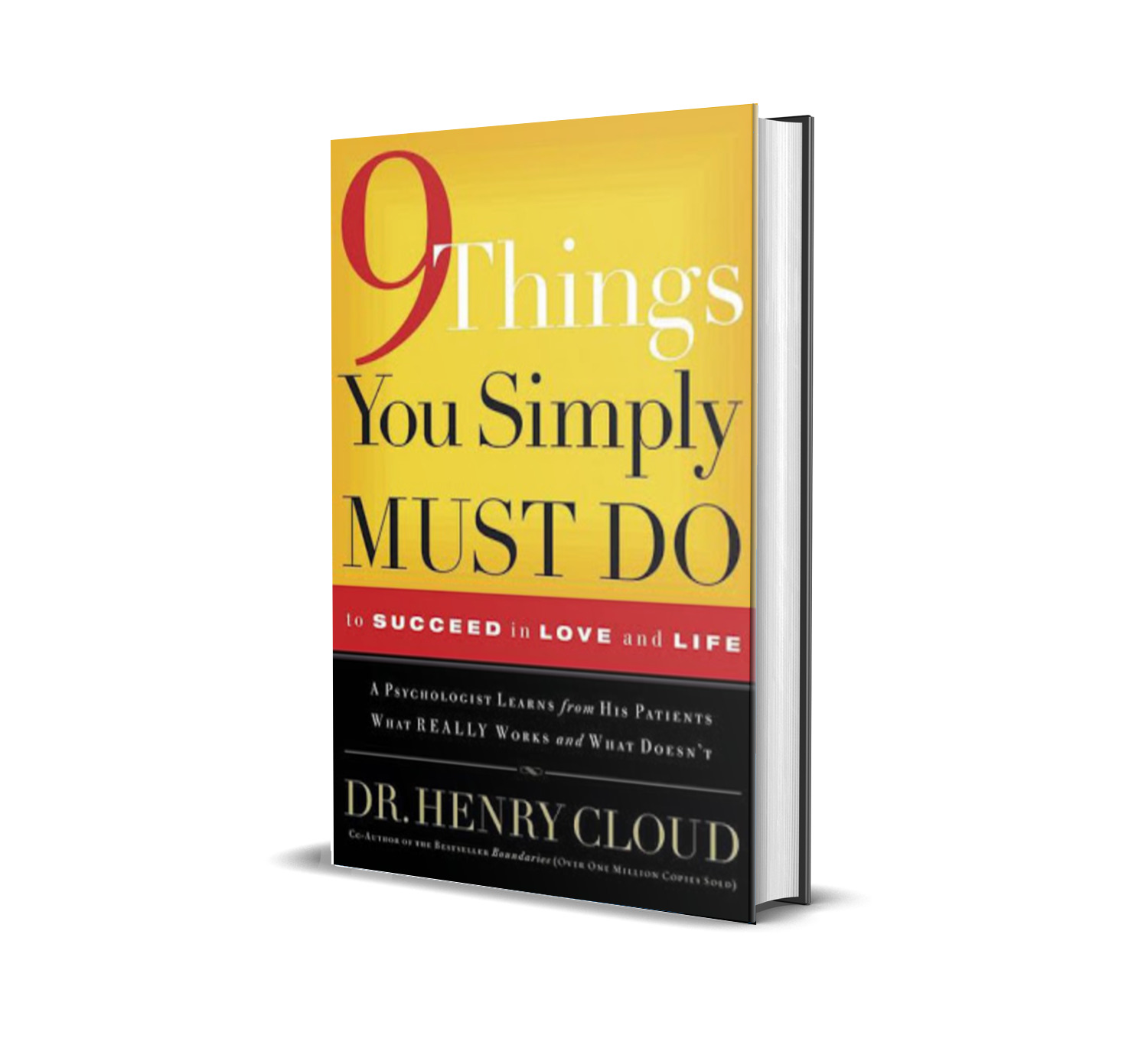 9 things you simply must do to succeed in love and life - Dr.Henry Cloud