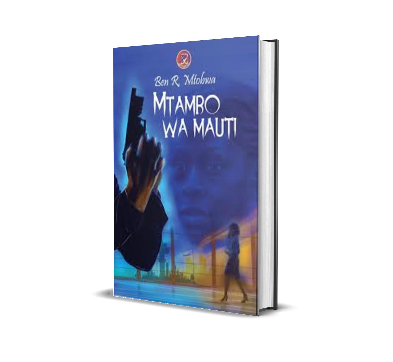 Mtambo Wa Mauti - Ben Mtobwa
