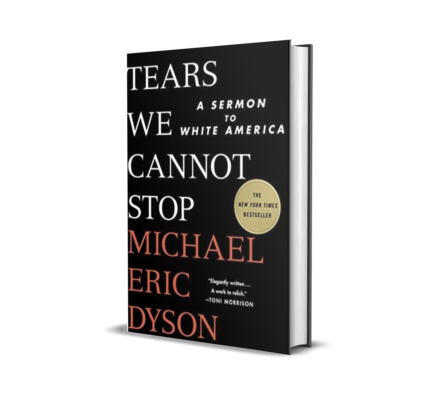 Tears we cannot stop- Michael Eric Dyson
