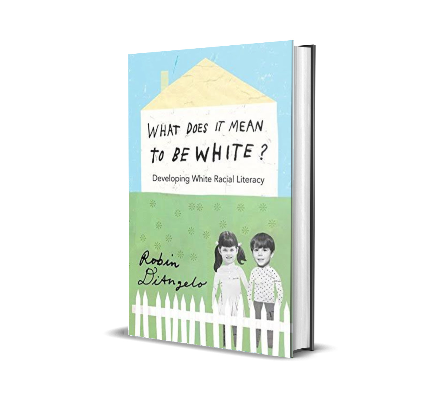 What does it mean to be white- Robin DiAngelo