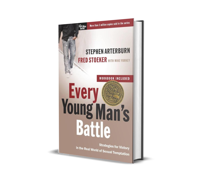 Every young man's battle- Stephen Arterburn, Fred Stoeker