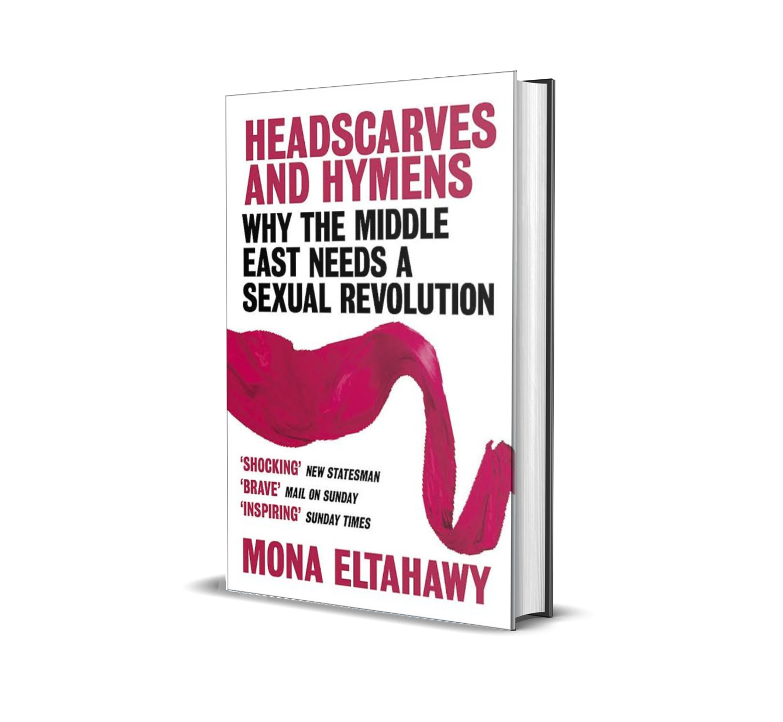 Headscarves and hymen- Mona Eltahawy