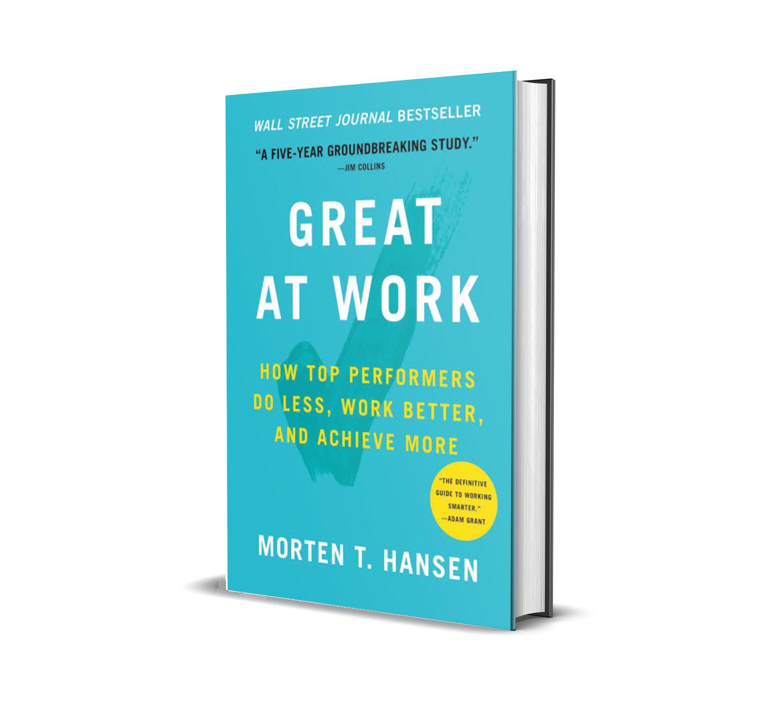 Great at work- Morten Hansen