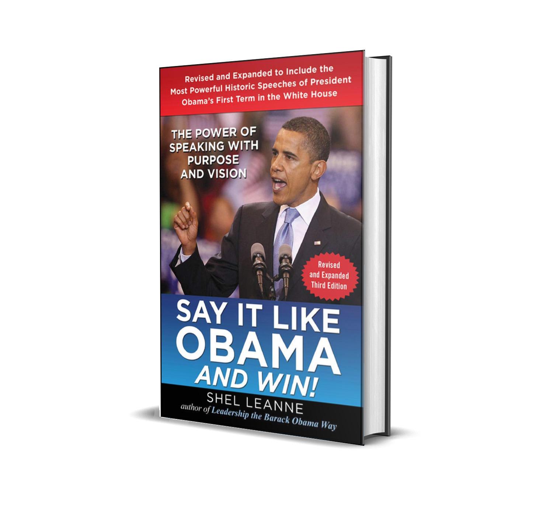Say it like Obama and win- Shel Leanne