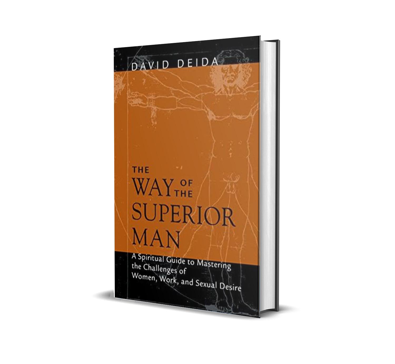 The way of the superior man- David Deida