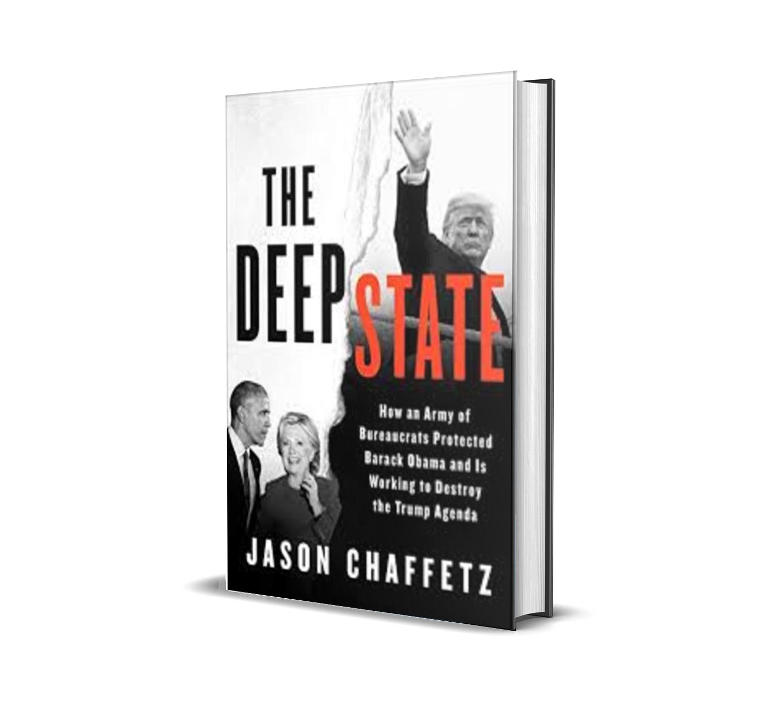 The Deep State - Jason Chaffetz