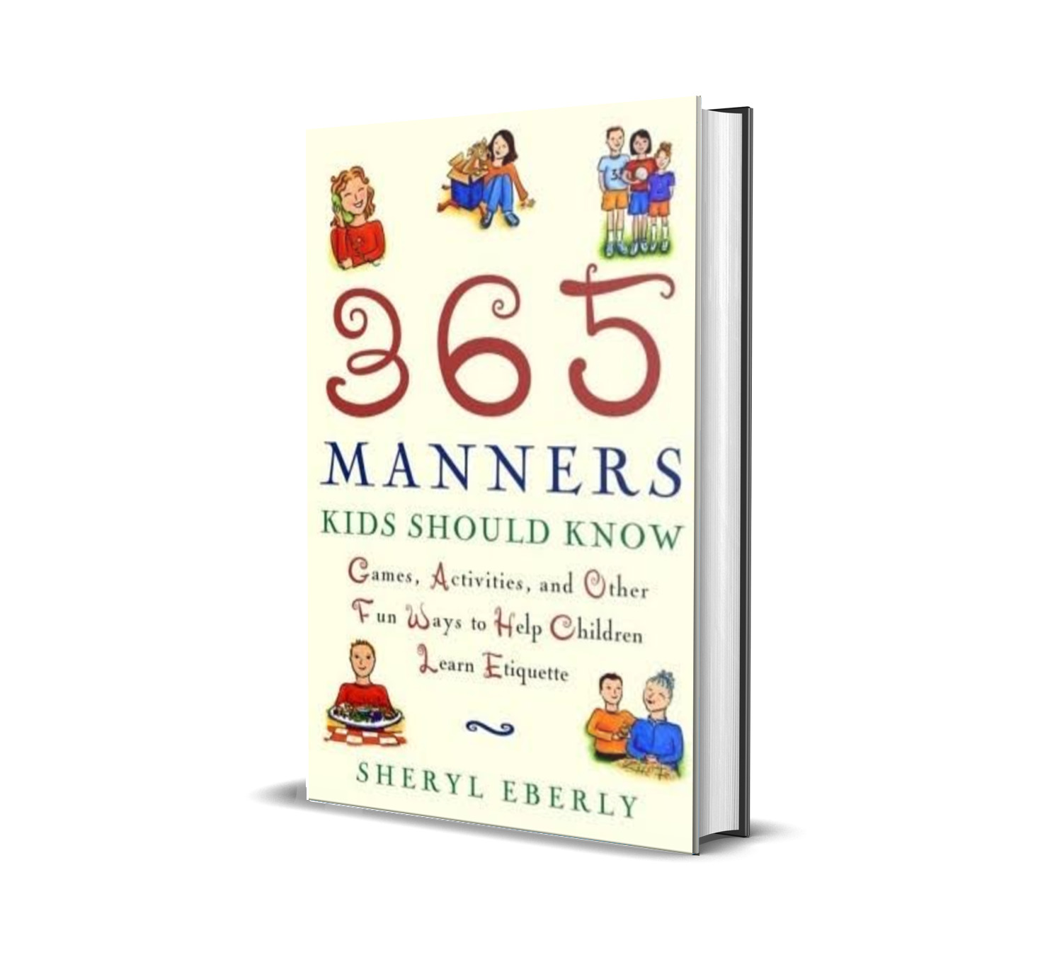 365 manners kids should know- Sheryl Eberly