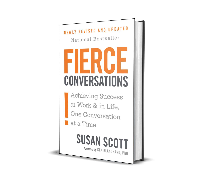 Fierce conversations- Susan Scott