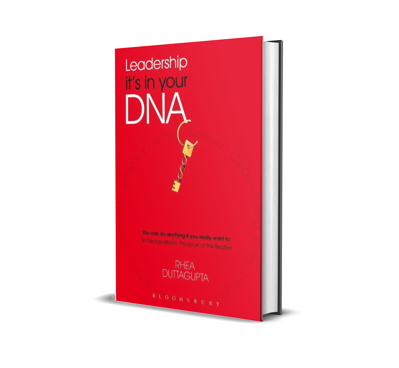 Leadership, it's in your DNA- Rhea Duttagupta
