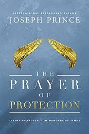 The Prayer Of Protection - joseph prince