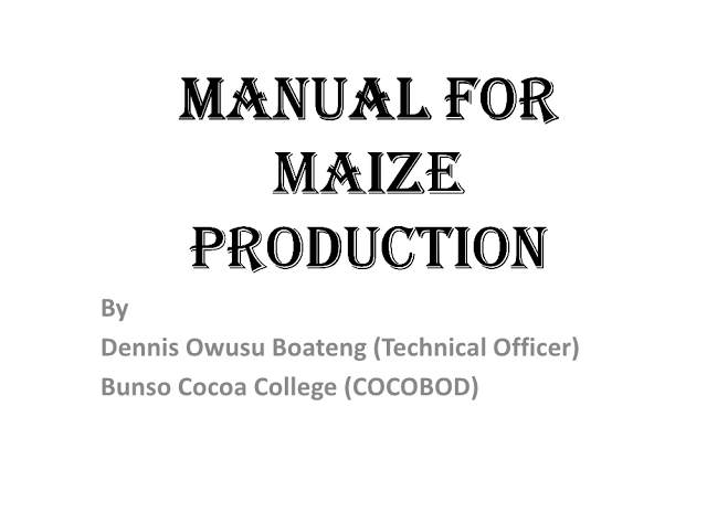 MANUAL FOR MAIZE PRODUCTION
