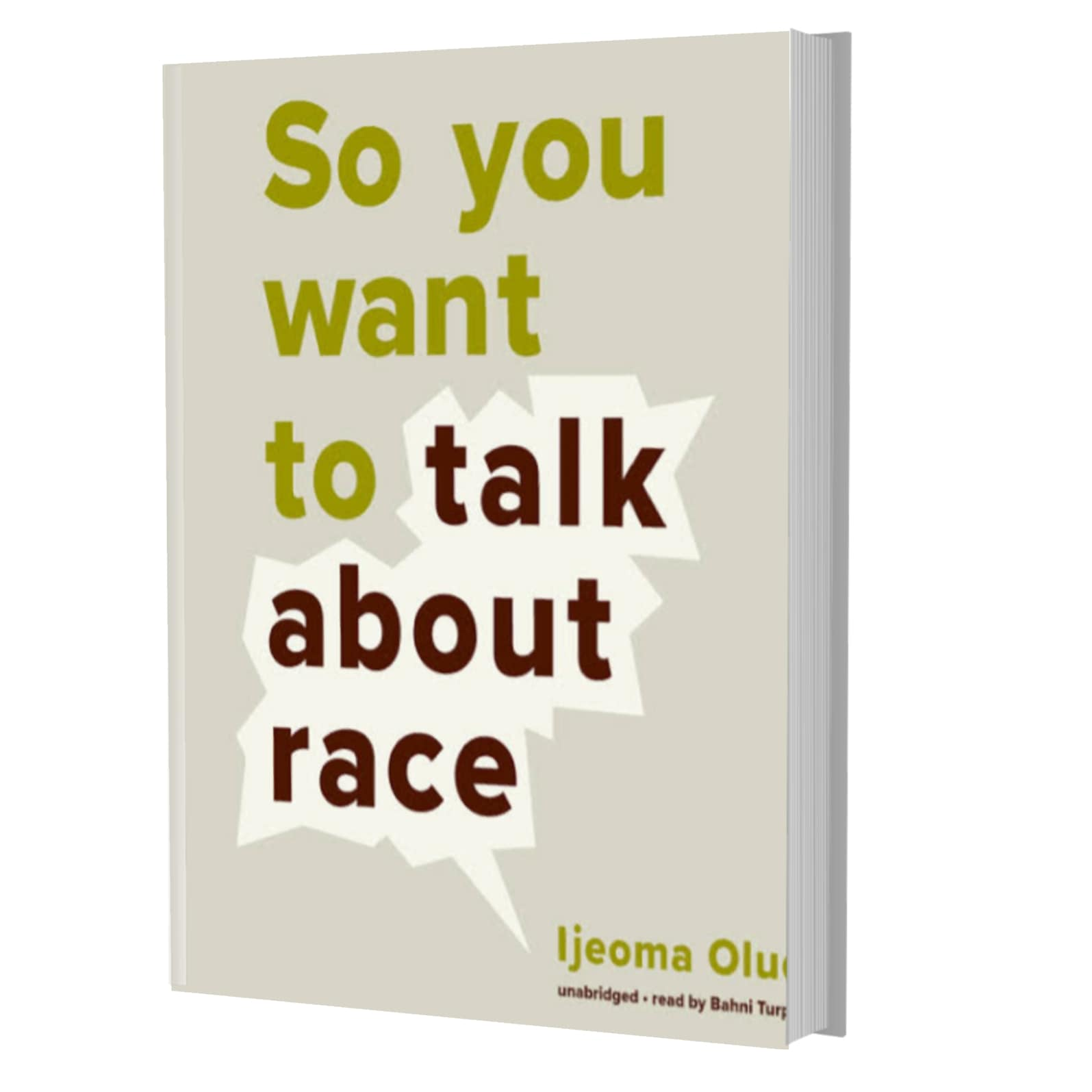 So you want to talk about race- Ijeoma Oluo