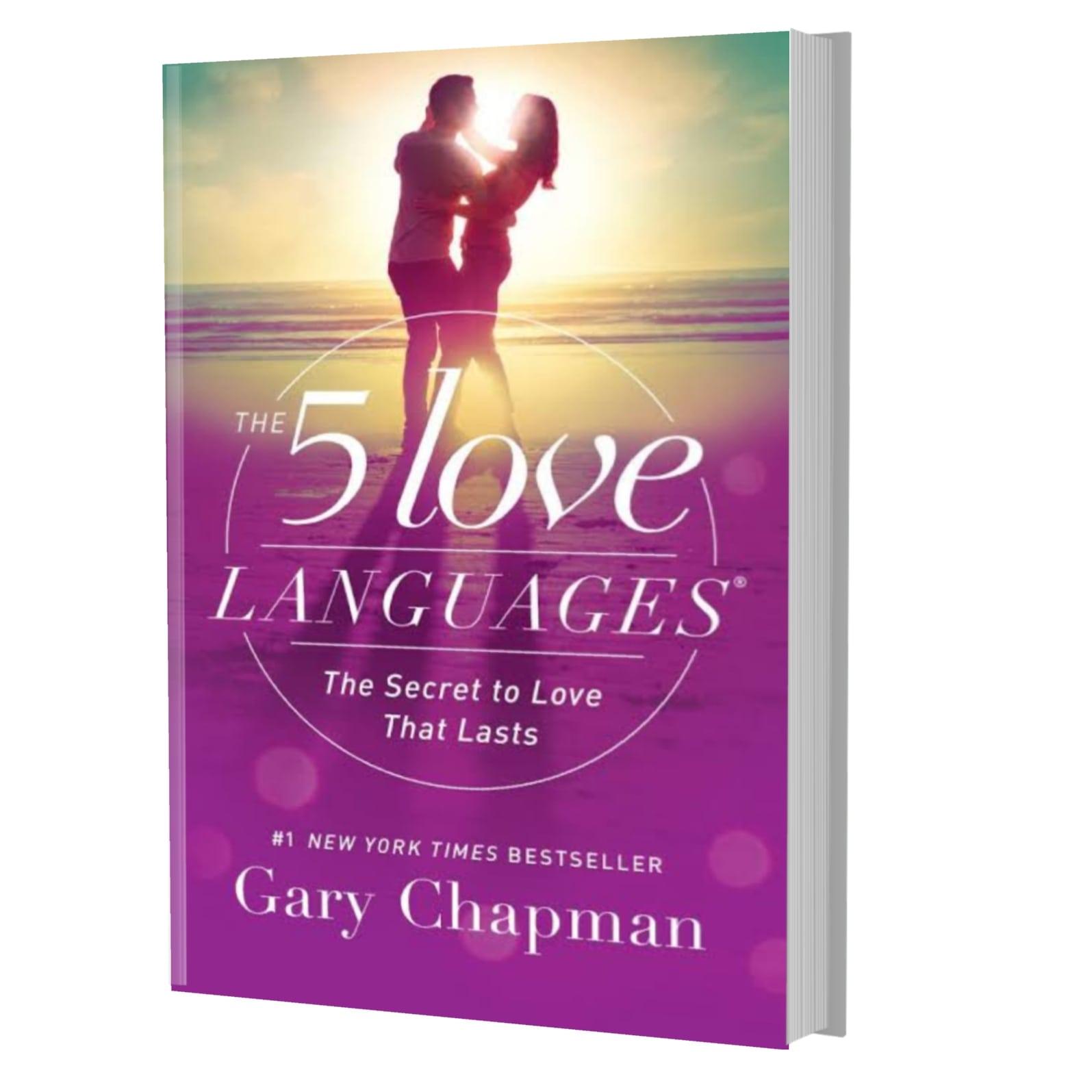 The 5 love languages- Gary Chapman