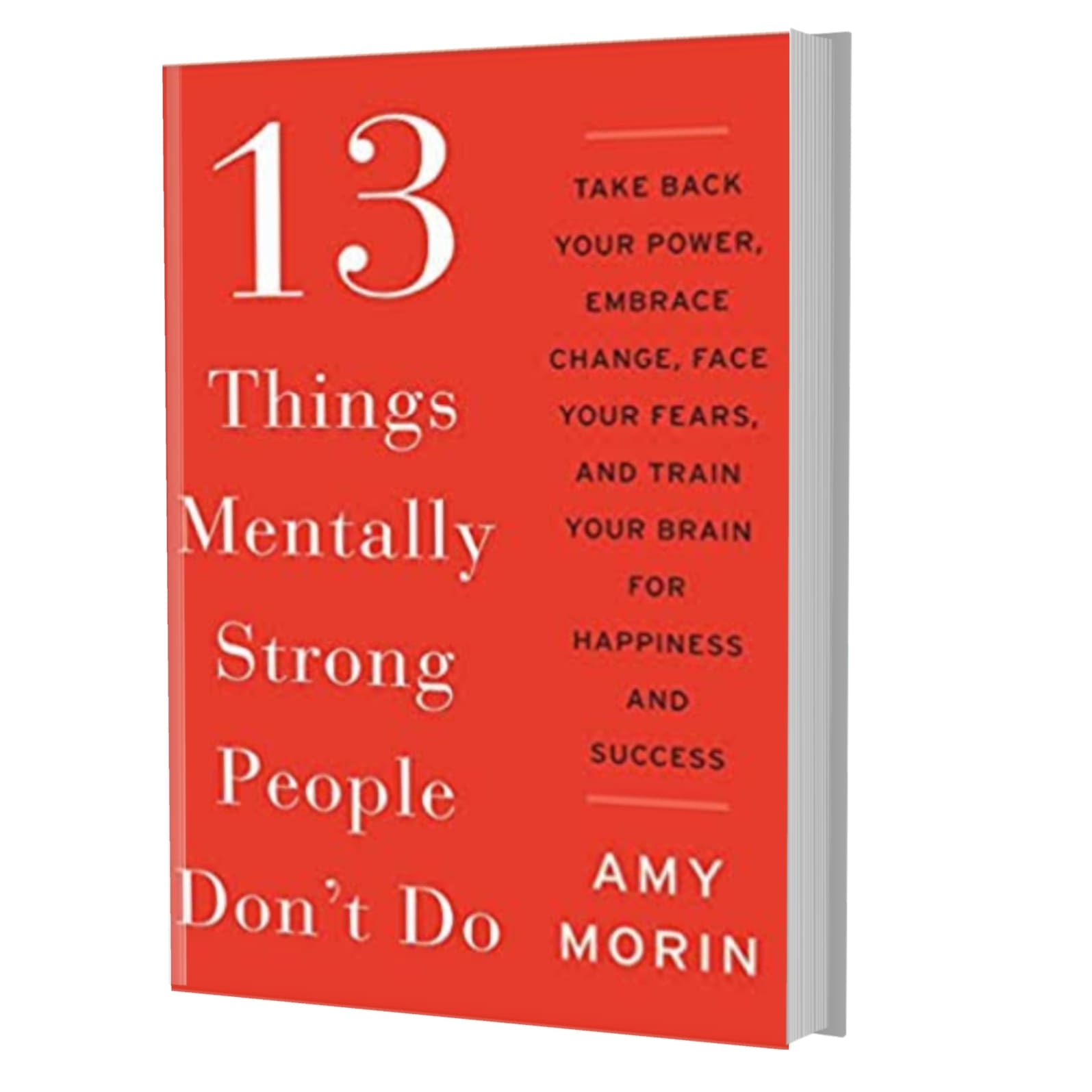 13 things mentally strong people don't do- Ami Morin