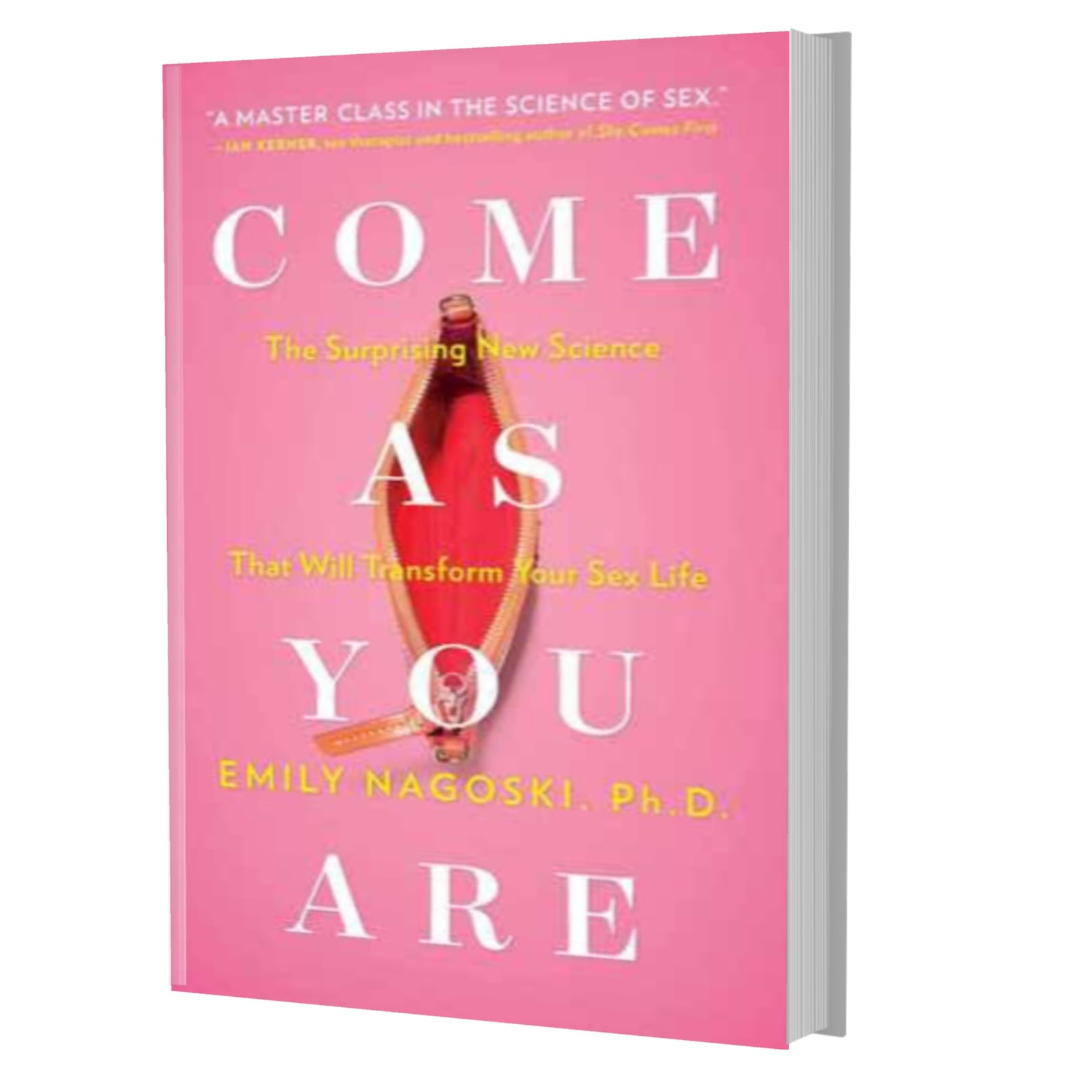 Come as you are: the surprising new science that will transform your sex life- Emily Nagoski